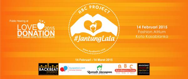 ABC Project JantungLala (#LoveDonation2015) Siap Berkumandang